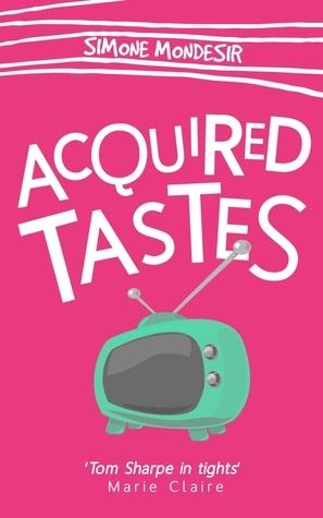 Acquired Tastes  by  Simone Mondesir