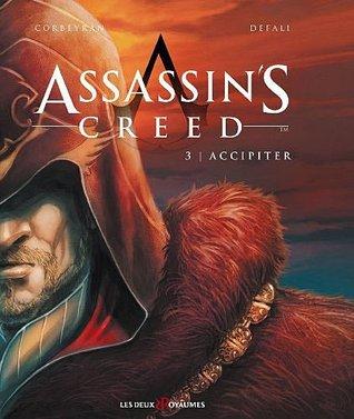 Accipiter (Assassins Creed, #3)  by  Éric Corbeyran