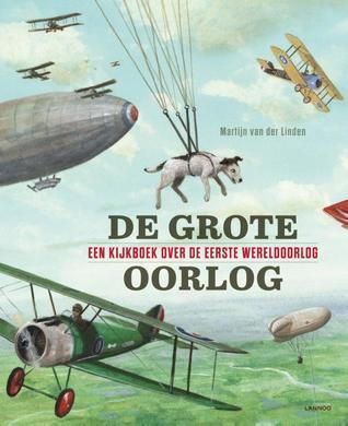 De grote oorlog  by  Martijn van der Linden
