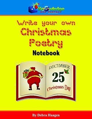 Write-Your-Own Christmas Poetry Notebook Debra Haagen