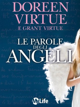 Le Parole degli Angeli  by  Doreen Virtue
