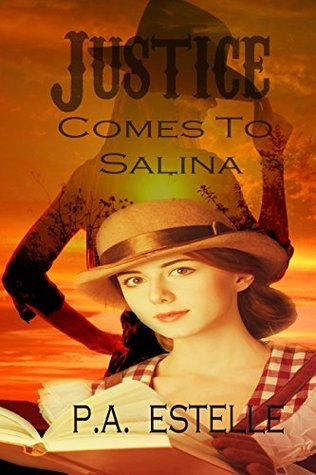 Justice Comes to Salina  by  Penny Estelle