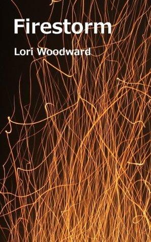 FireStorm (Sokucha Stones Trilogy Book 1) Lori Woodward