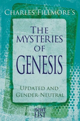 The Mysteries of Genesis Charles Fillmore