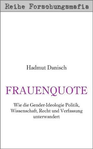 Frauenquote Hadmut Danisch