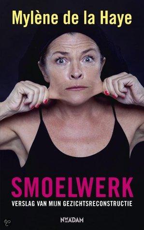 Smoelwerk  by  Mylène de la Haye