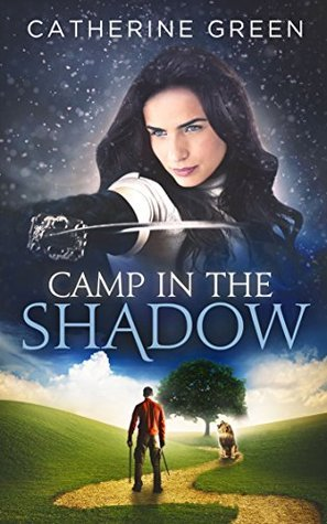 Camp in the Shadow (The Palace Saga, #3)  by  Catherine   Green