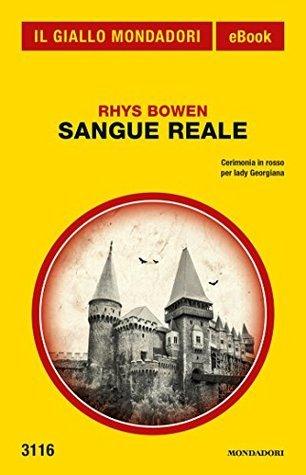 Sangue reale  by  Rhys Bowen