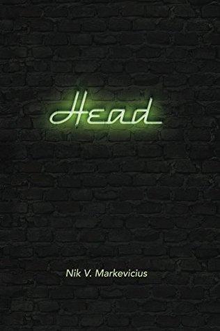 Head  by  Nik V. Markevicius