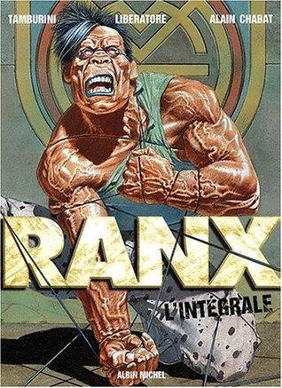 Ranx : lintégrale, tomes, 1, 2 et 3 [Coffret] Stefano Tamburini