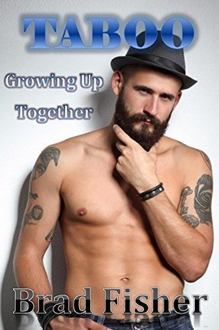 Gay Taboo: Growing Up Together Brad Fisher