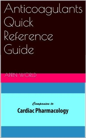 Anticoagulants Quick Reference Guide Harilal Nair