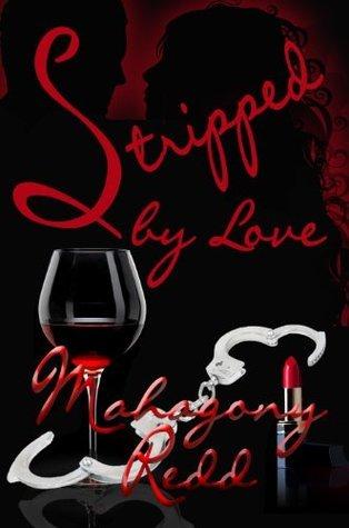 Stripped Love by Mahagony Redd