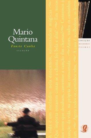 Melhores Poemas Mario Quintana Mario Quintana