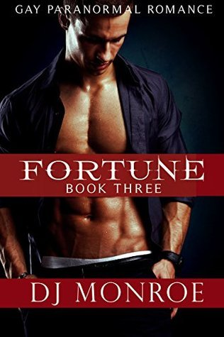 Fortune: Book Three DJ Monroe