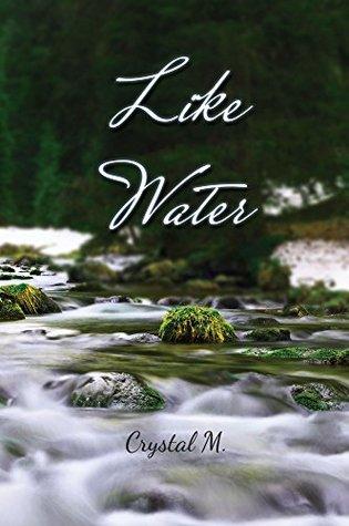 Like Water Crystal M.