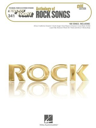 Anthology of Rock Songs - Gold Edition Songbook: E-Z Play Today #341  by  Hal Leonard Publishing Company