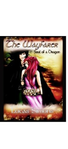 Soul of a Dragon (The Wayfarer Book 1)  by  Lucas Simons