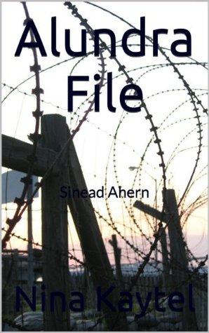 Alundra File: Sinead Ahern Nina Kaytel