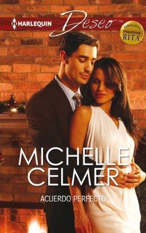 Acuerdo perfecto Michelle Celmer