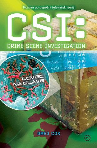 Lovec na glave (CSI: Crime Scene Investigation, # 11)  by  Greg Cox
