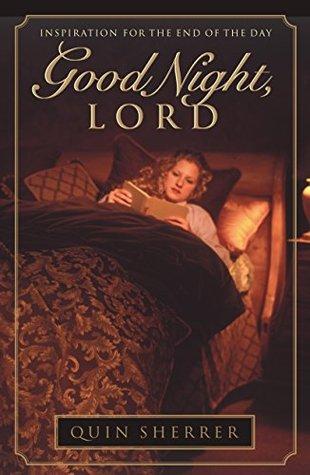 Good Night, Lord Quin Sherrer
