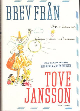 Brev från Tove Jansson  by  Svensson, Helen