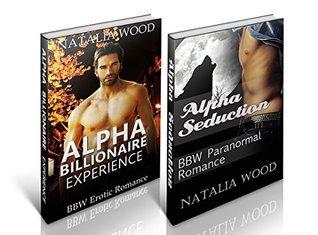 EROTICA BOX SET #2: Alpha Billionaire Experience and Alpha Seduction Passion Fire Books