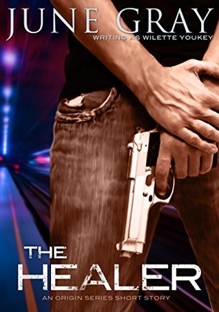 The Healer (A Short Story) (The Origin Series, Book 1.5)  by  June Gray