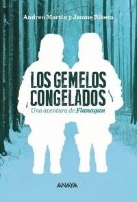 Los gemelos congelados (Flanagan, #12) Andreu Martín