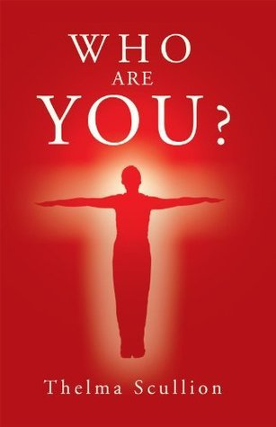 WHO ARE YOU ? Thelma Scullion