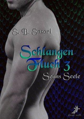 Schlangenfluch 3: Seans Seele  by  S.B. Sasori