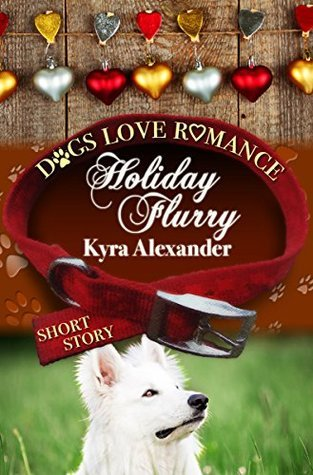 Holiday Flurry (short story)  by  Kyra Alexander
