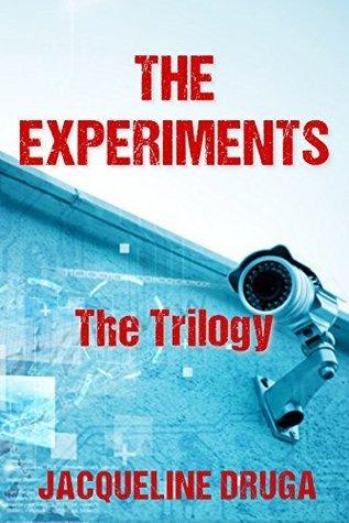 The Experiments: The Trilogy Jacqueline Druga