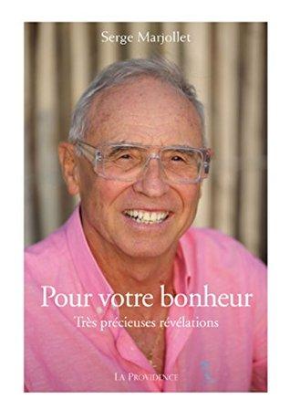 Pour votre bonheur Marjollet Serge