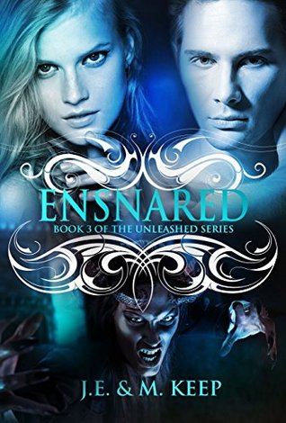 Ensnared (Unleashed, #3)  by  J.E. Keep