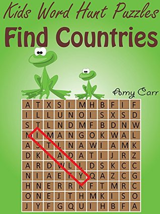 Kids Word Hunt Puzzles : Find Countries Amy Carr