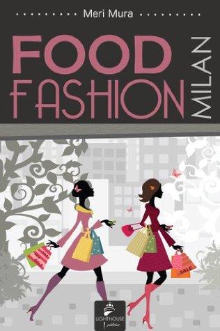 Milan Food&Fashion Meri Mura