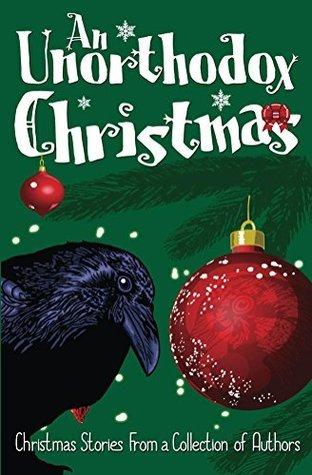 An Unorthodox Christmas  by  Victoria Trifu