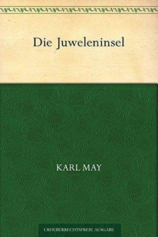 Die Juweleninsel Karl May