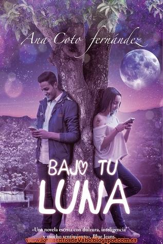Bajo tu luna  by  Ana Coto Fernández