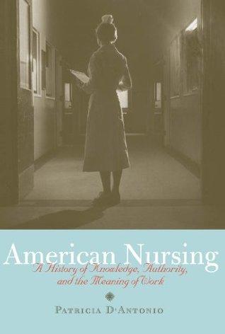 American Nursing  by  Patricia DAntonio