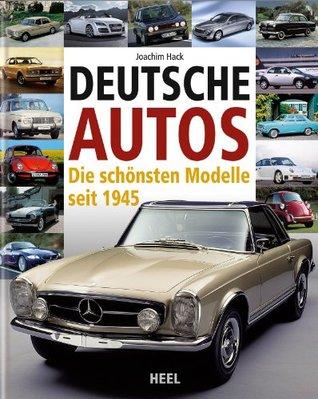 Deutsche Autos: Die schönsten Modelle seit 1945 Joachim Hack