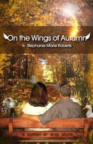 On the Wings of Autumn  by  Stephanie Marie Roberts
