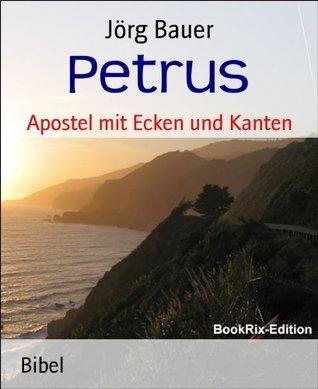 Petrus: Apostel mit Ecken und Kanten  by  Jörg Bauer