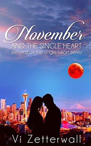November and the Single Heart Vi Zetterwall