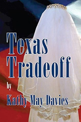 Texas Tradeoff  by  Kathy May Davies