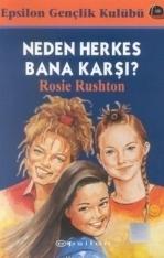 Neden Herkes Bana Karşı? Rosie Rushton