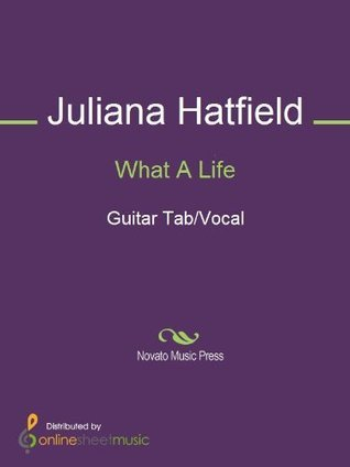 What A Life  by  Juliana Hatfield