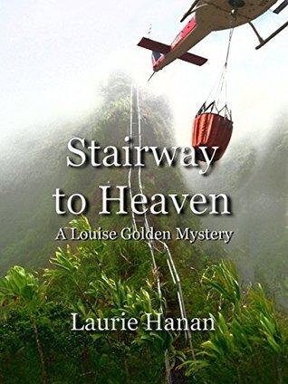 Stairway to Heaven Laurie Hanan